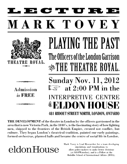 Poster for Eldon House Lecture on Garrison Theatre by Mark Tovey